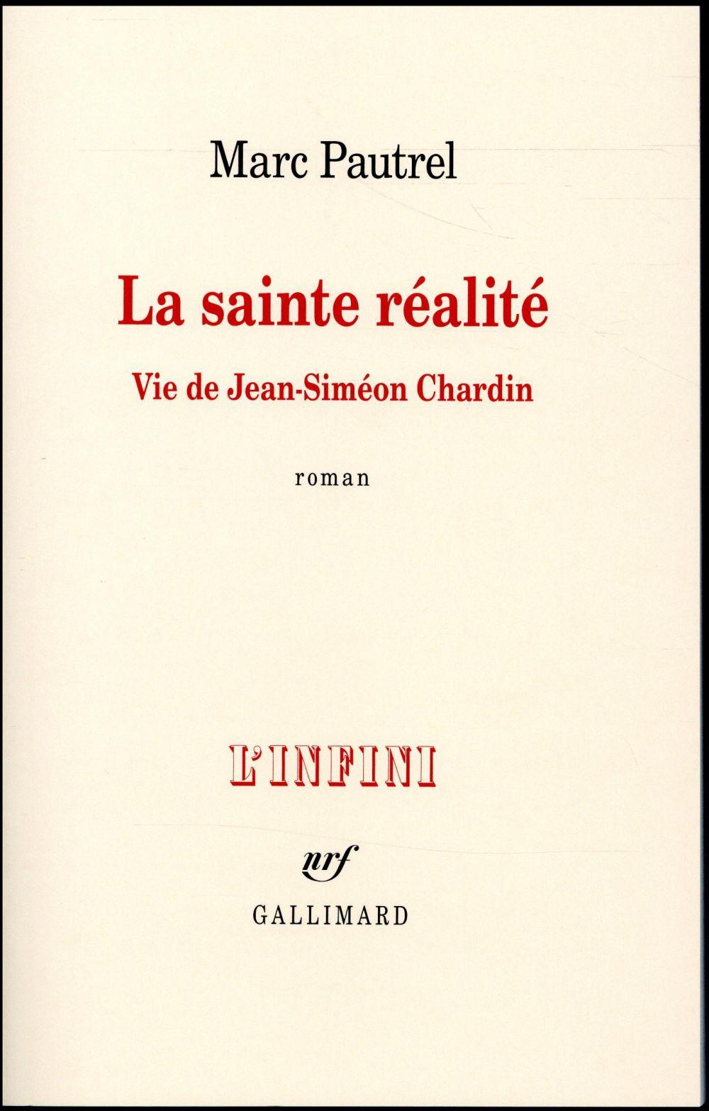 LA SAINTE REALITE - VIE DE JEAN-SIMEON CHARDIN
