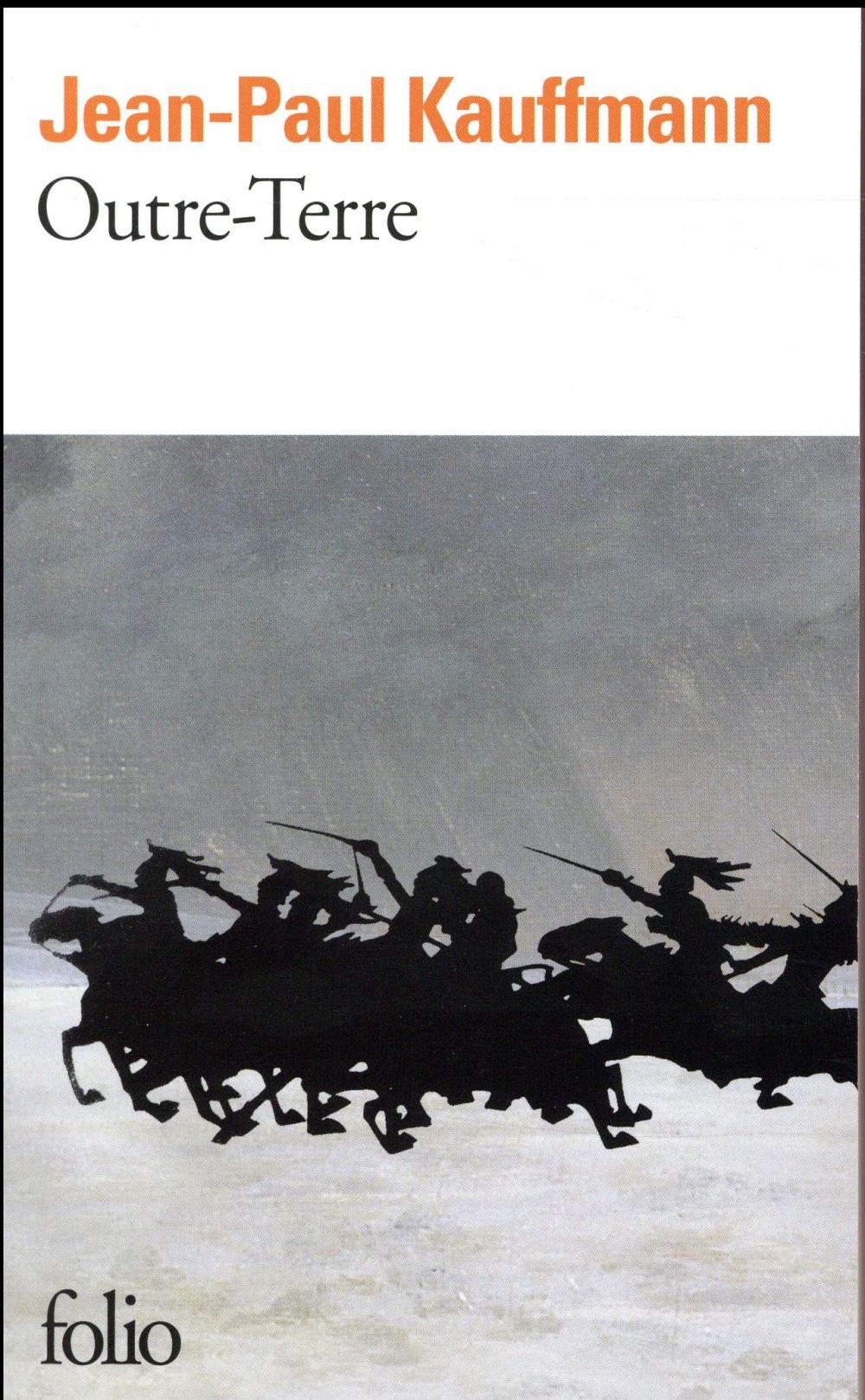 OUTRE-TERRE Kauffmann Jean-Paul Gallimard