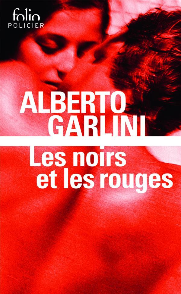 Garlini Alberto - LES NOIRS ET LES ROUGES