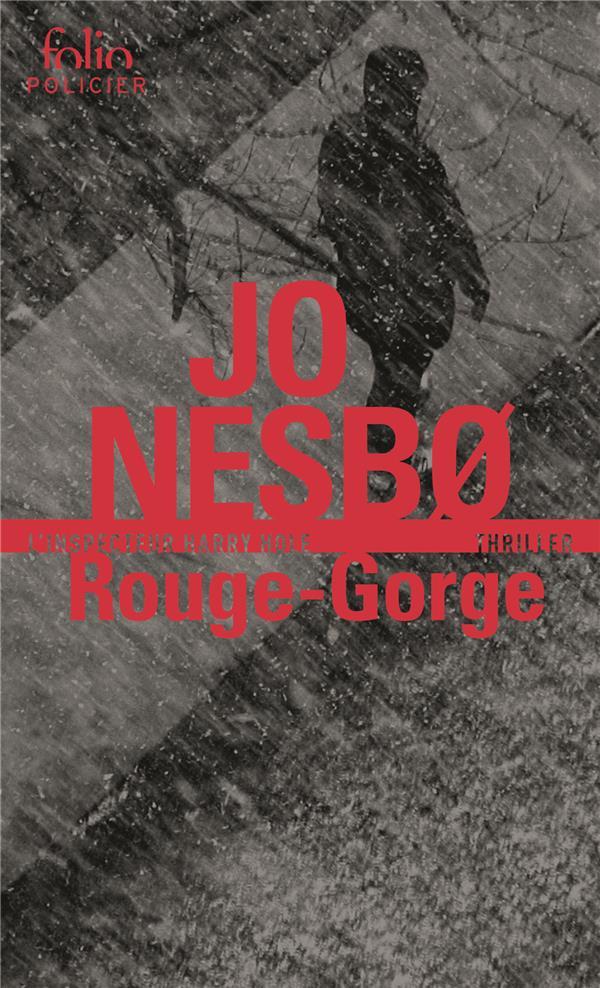 ROUGE-GORGE - UNE ENQUETE DE L'INSPECTEUR HARRY HOLE NESBO JO Gallimard
