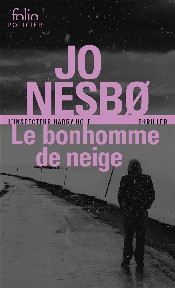 LE BONHOMME DE NEIGE NESBO JO Gallimard