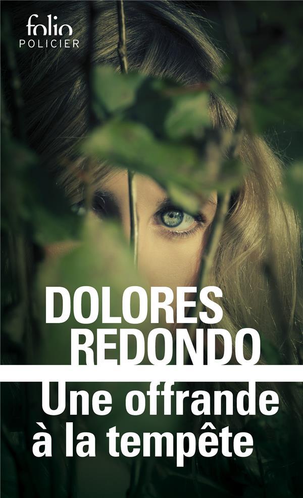 UNE OFFRANDE A LA TEMPETE REDONDO DOLORES Gallimard