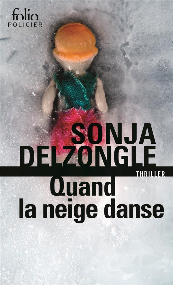 QUAND LA NEIGE DANSE  Gallimard