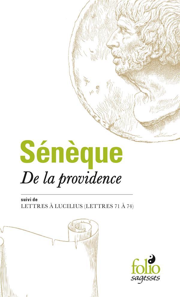 DE LA PROVIDENCE/LETTRES A LUC SENEQUE GALLIMARD