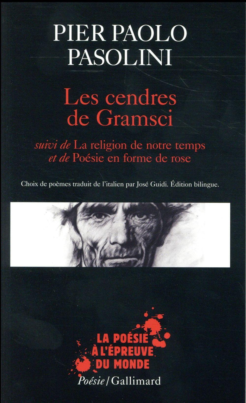 LES CENDRES DE GRAMSCI  -  LA RELIGION DE NOTRE TEMPS  -  POESIE EN FORME DE ROSE