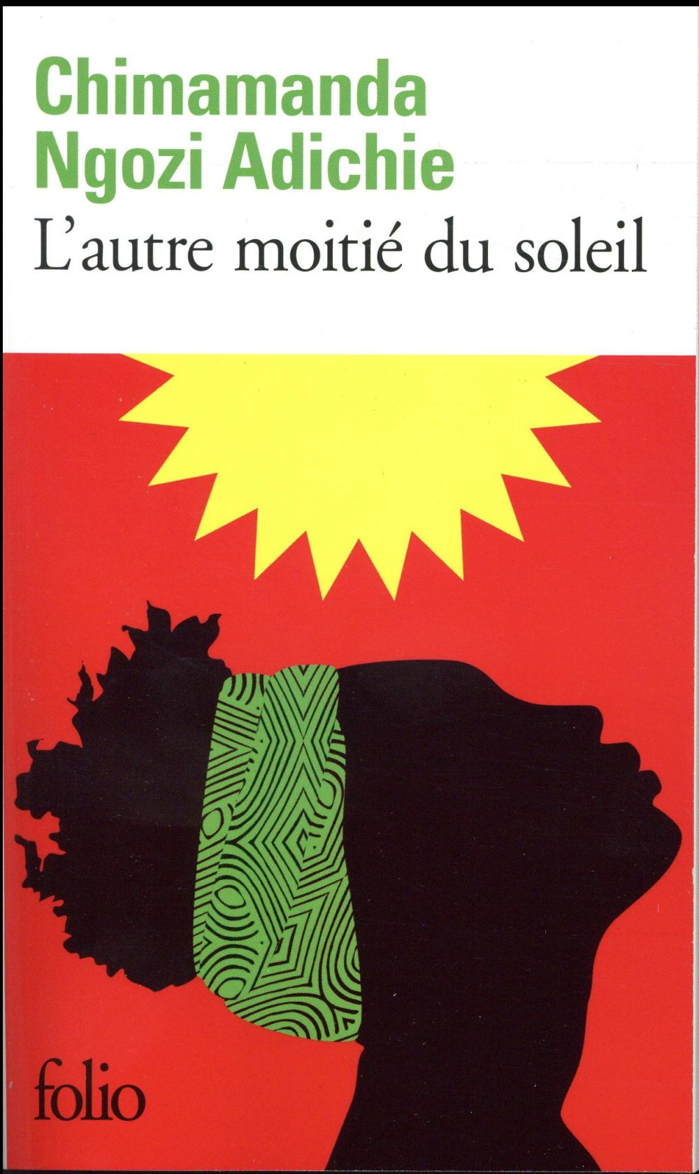 L'AUTRE MOITIE DU SOLEIL Adichie Chimamanda Ngozi Gallimard