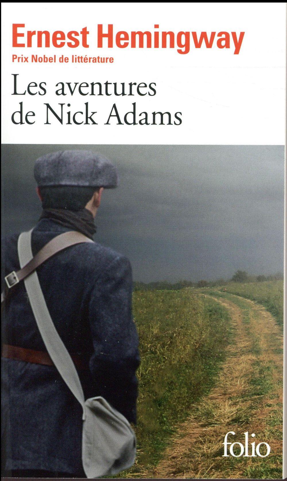 LES AVENTURES DE NICK ADAMS Hemingway Ernest Gallimard