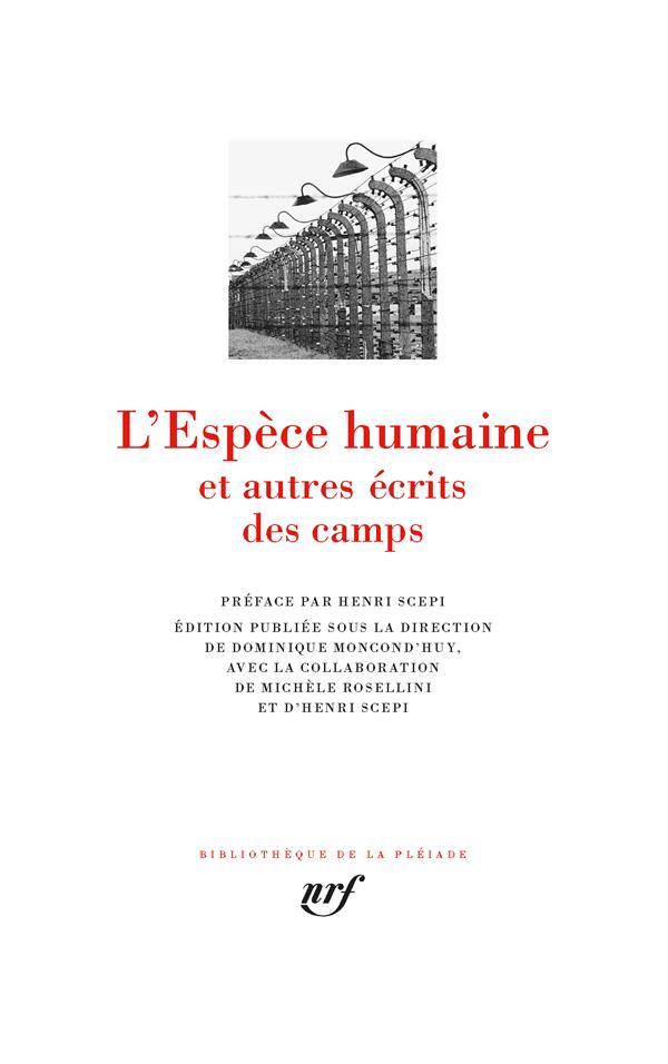 L'ESPECE HUMAINE ET AUTRES ECRITS DES CAMPS