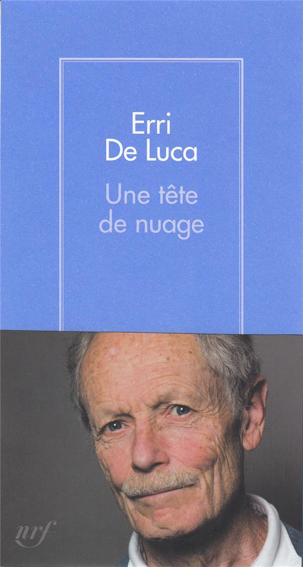 UNE TETE DE NUAGE DE LUCA ERRI GALLIMARD