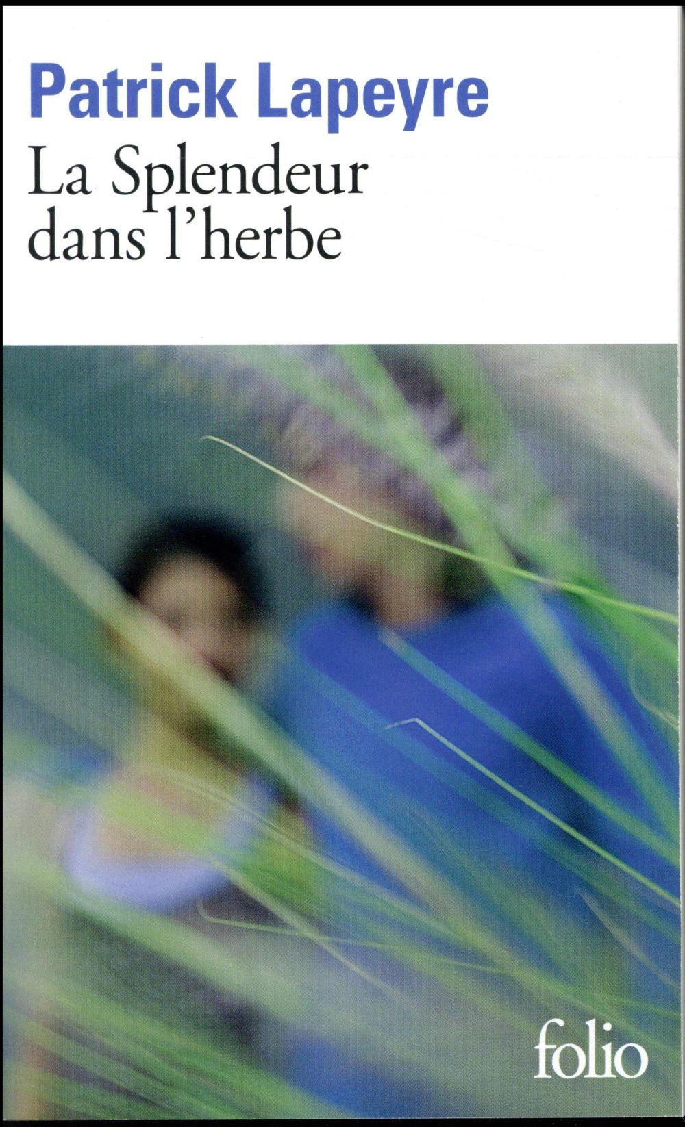 LA SPLENDEUR DANS L'HERBE