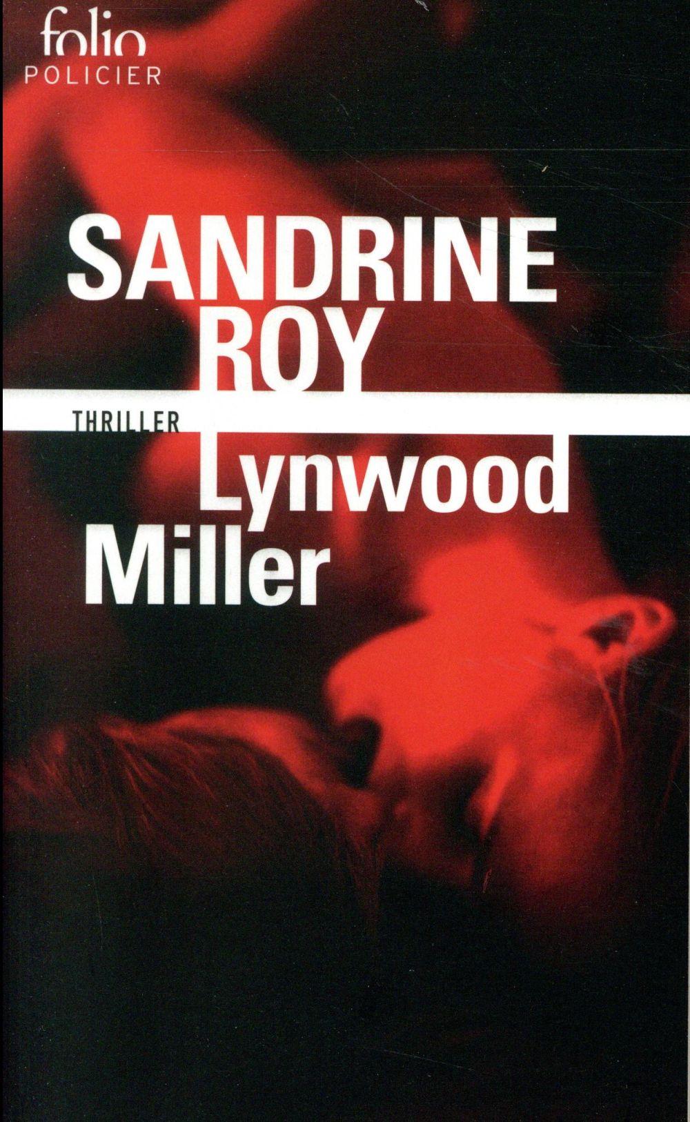 LYNWOOD MILLER ROY SANDRINE GALLIMARD