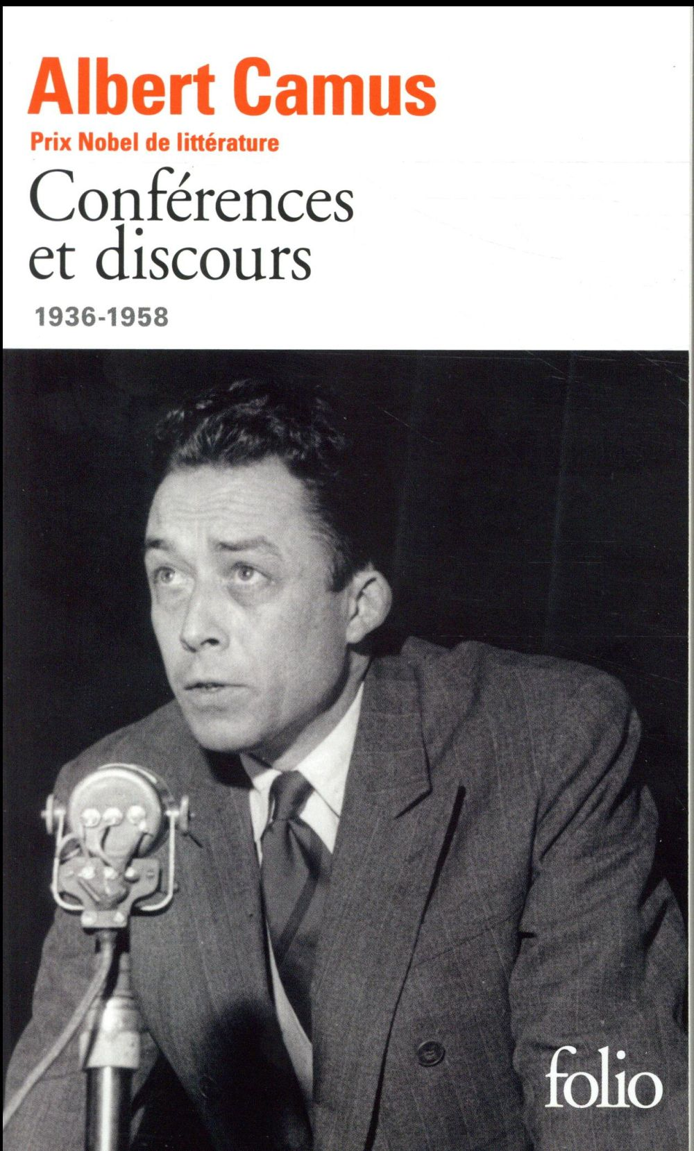 CONFERENCES ET DISCOURS - (193 CAMUS ALBERT GALLIMARD