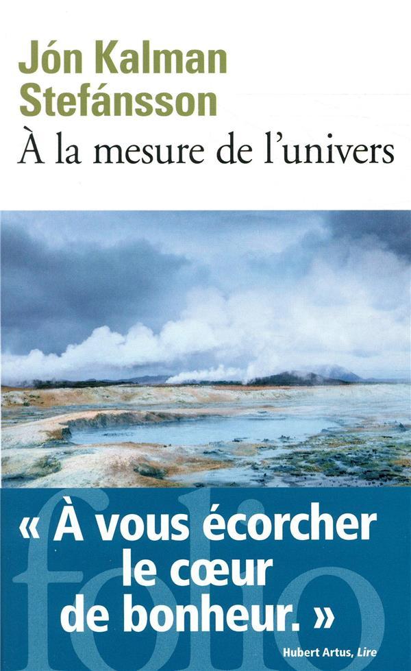 A LA MESURE DE L-UNIVERS - CHR STEFANSSON JON KALMA GALLIMARD