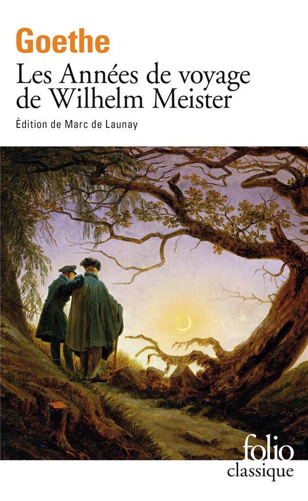 LES ANNEES DE VOYAGE DE WILHELM MMEISTER