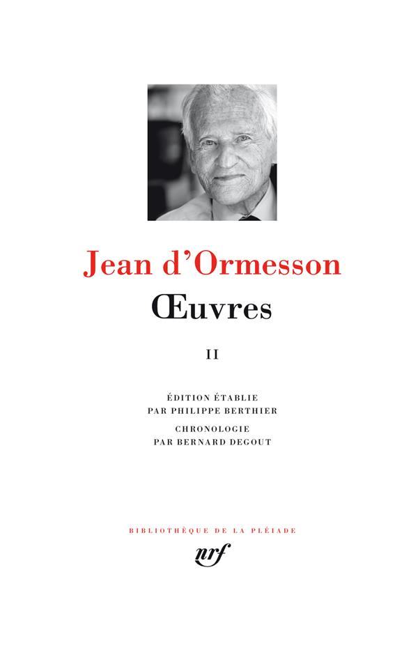 OEUVRES (TOME 2) ORMESSON JEAN D- GALLIMARD