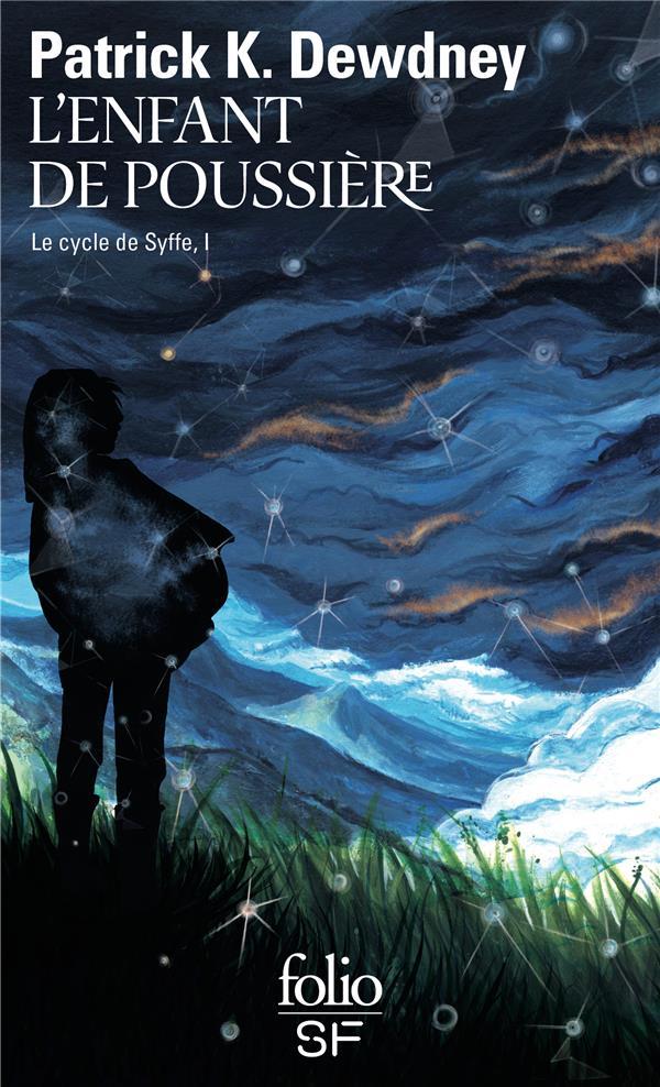 LE CYCLE DE SYFFE T.I  -  L'ENFANT DE POUSSIERE