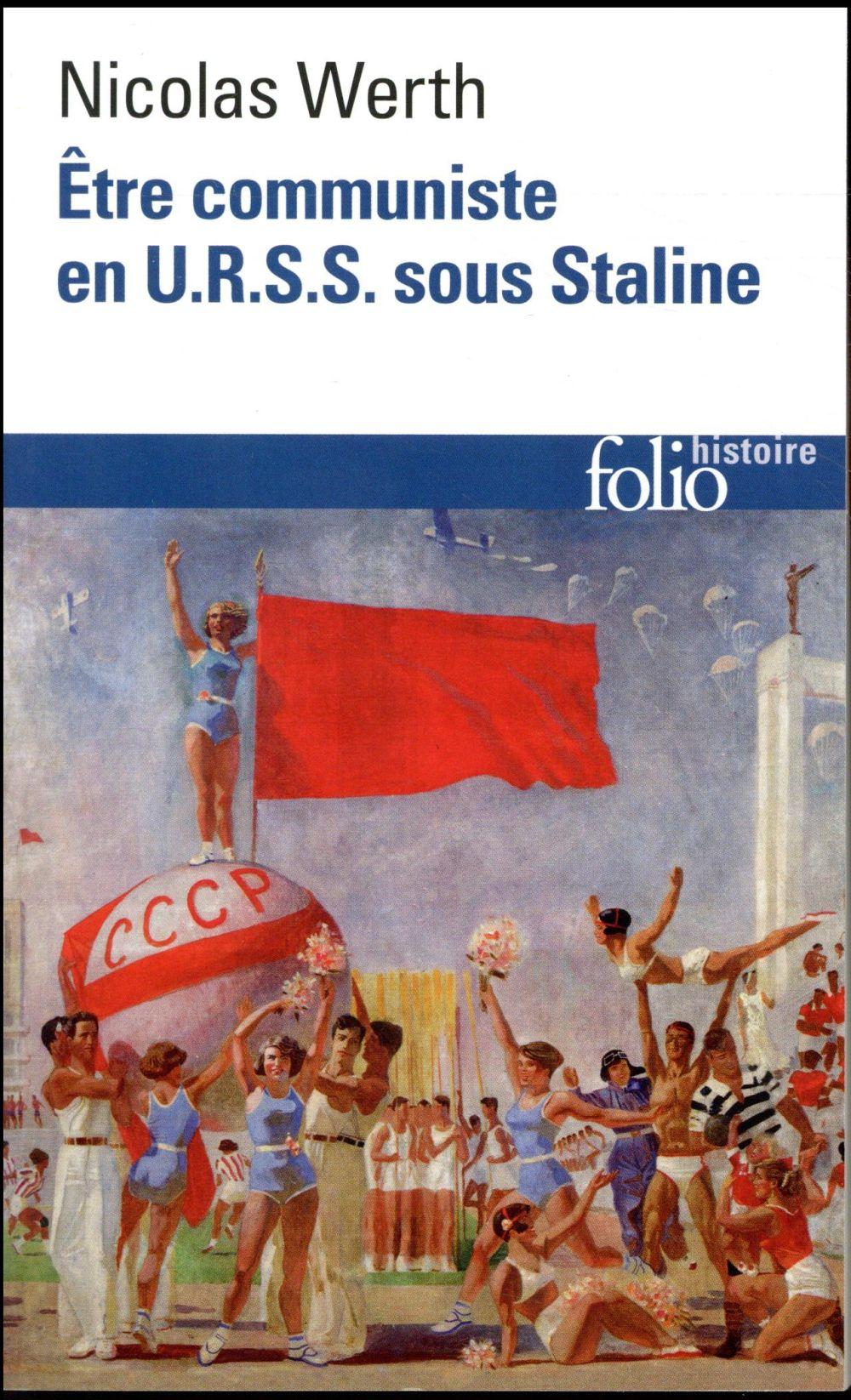 ETRE COMMUNISTE EN U.R.S.S. SOUS STALINE