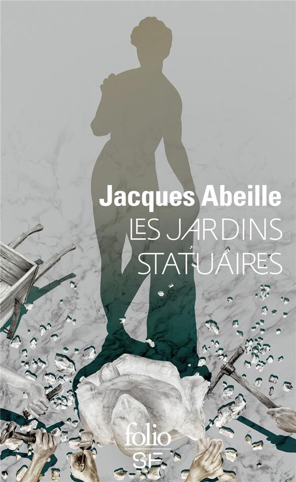 LES JARDINS STATUAIRES ABEILLE JACQUES GALLIMARD