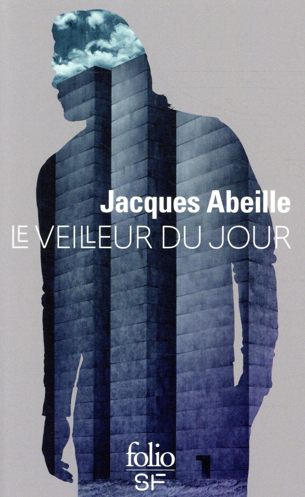LE VEILLEUR DU JOUR ABEILLE JACQUES GALLIMARD