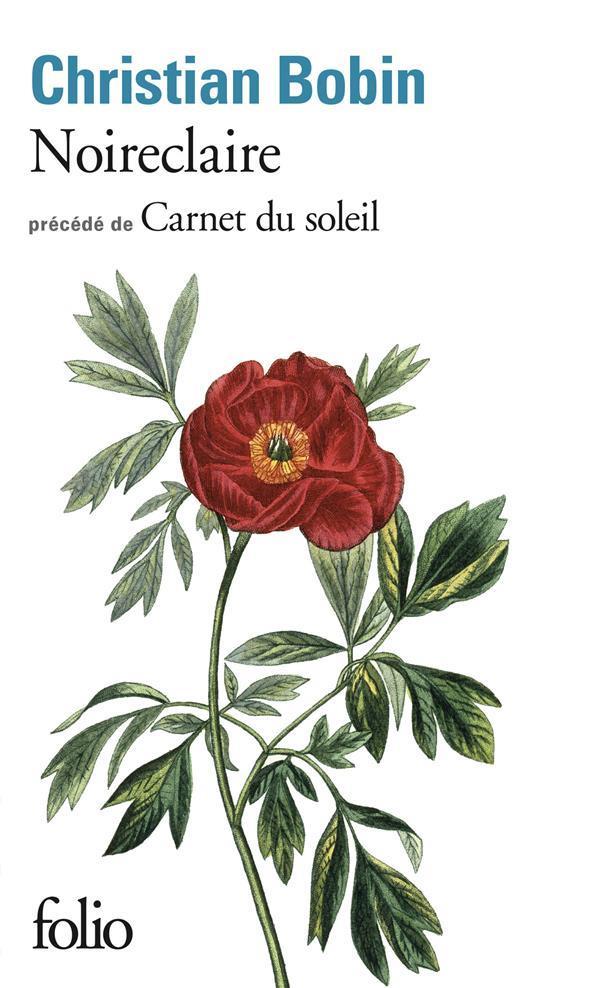 NOIRECLAIRE PRECEDE DE CARNET DU SOLEIL
