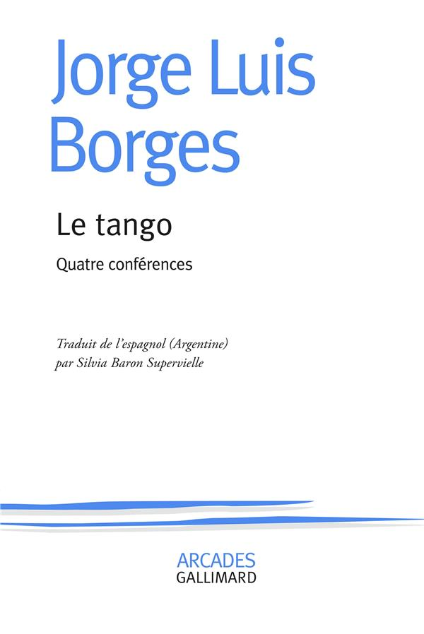 LE TANGO - QUATRE CONFERENCES