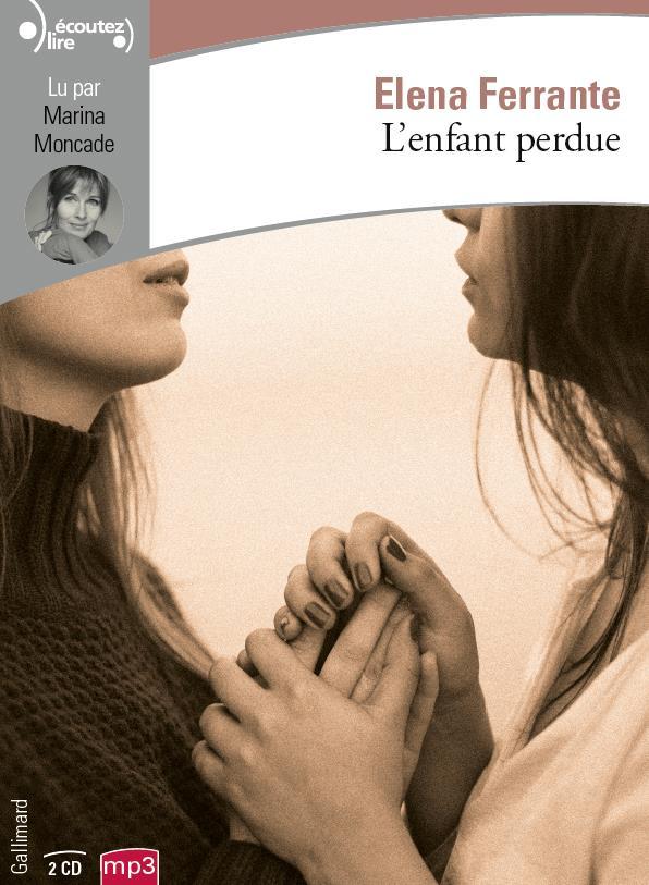 L'AMIE PRODIGIEUSE, IV : L'ENFANT PERDUE