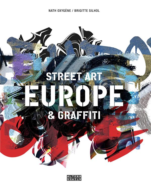 EUROPE, STREET ART ET GRAFFITI