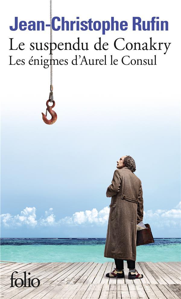 LES ENIGMES D-AUREL LE CONSUL, RUFIN JEAN-CHRISTOPH GALLIMARD