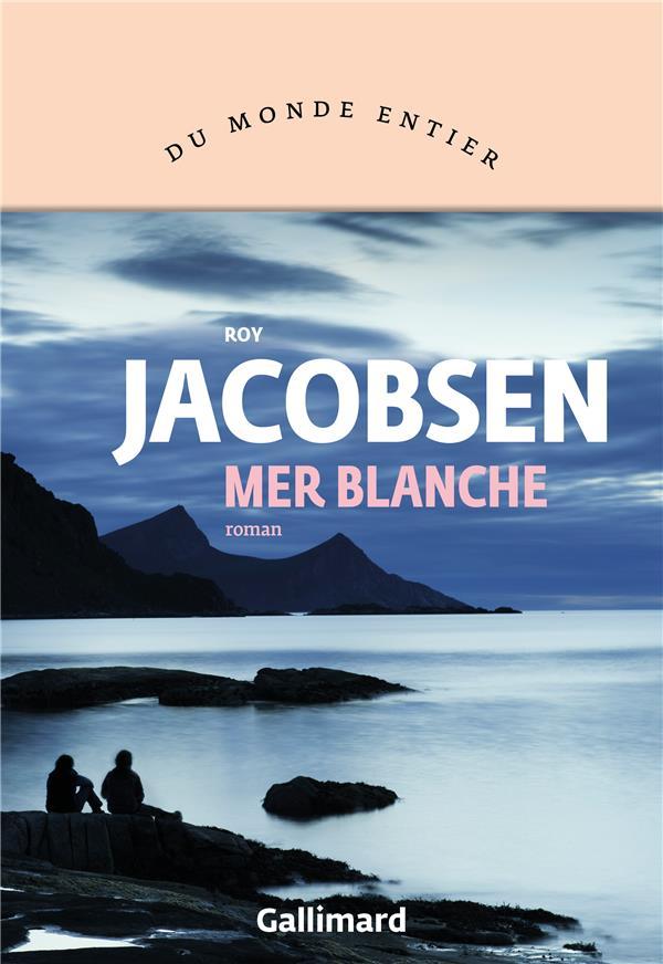 MER BLANCHE JACOBSEN ROY GALLIMARD