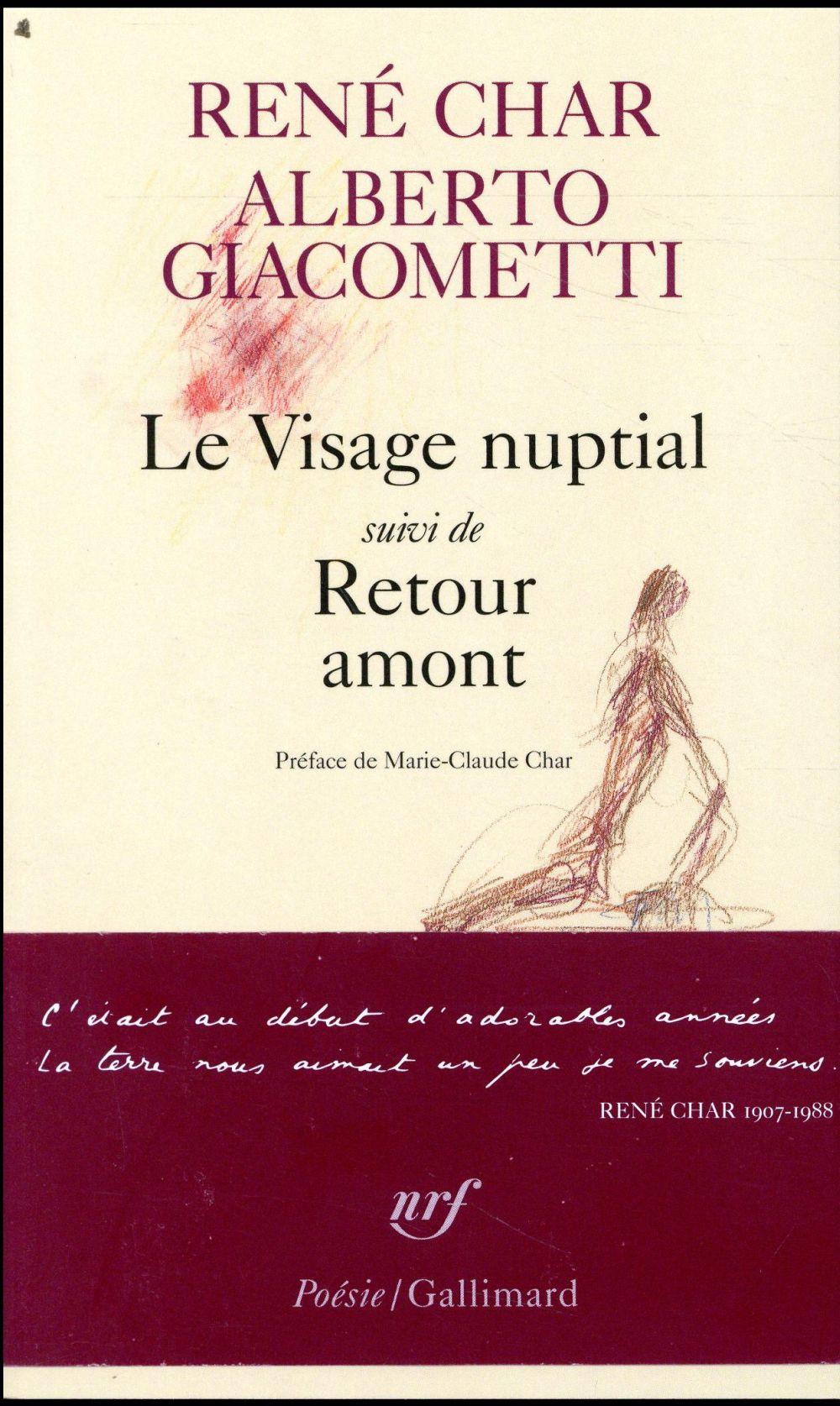 LE VISAGE NUPTIAL  -  RETOUR AMONT
