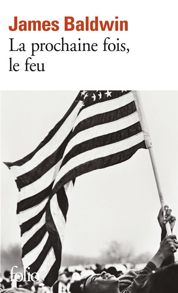 LA PROCHAINE FOIS, LE FEU