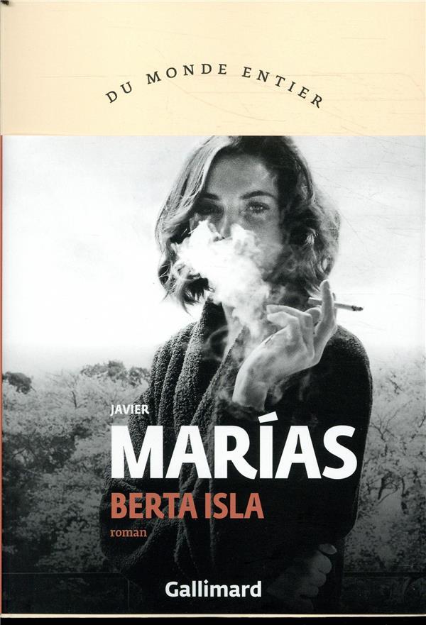 BERTA ISLA MARIAS JAVIER GALLIMARD