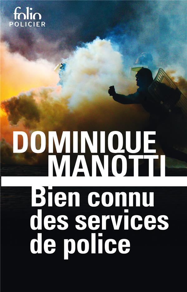 BIEN CONNU DES SERVICES DE POLICE MANOTTI, DOMINIQUE GALLIMARD
