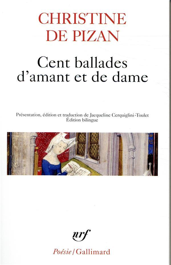 CENT BALLADES D'AMANT ET DE DAME PIZAN CHRISTINE DE GALLIMARD