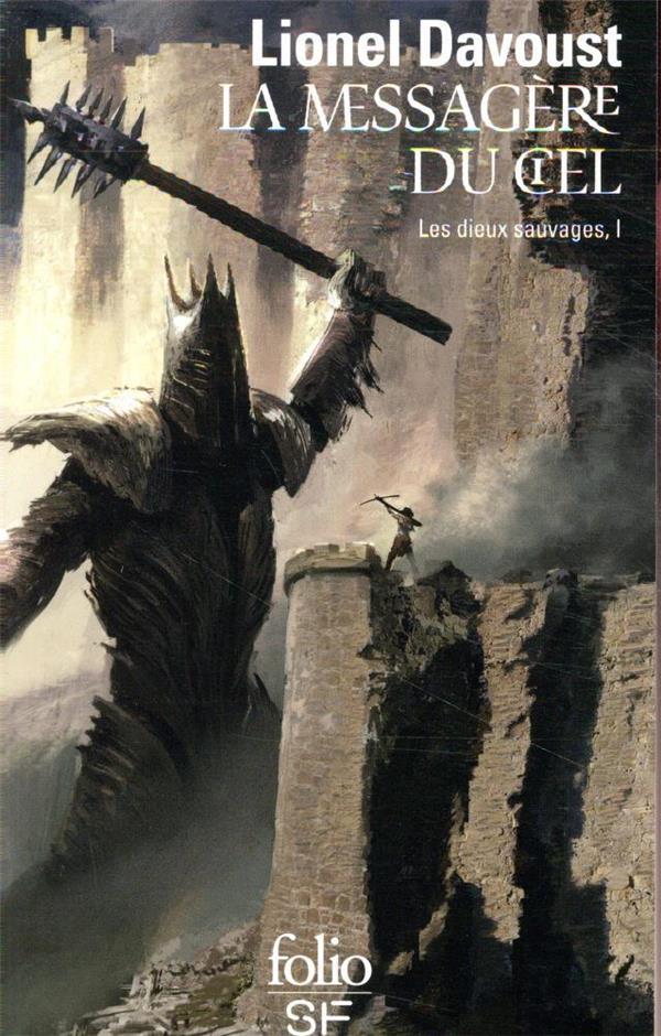 LES DIEUX SAUVAGES T.1  -  LA MESSAGERE DU CIEL DAVOUST, LIONEL GALLIMARD