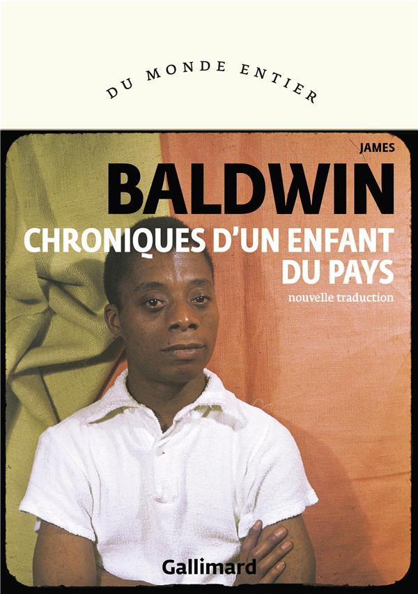 CHRONIQUES D-UN ENFANT DU PAYS BALDWIN JAMES GALLIMARD