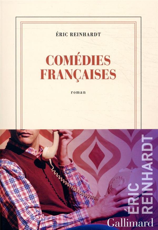 COMEDIES FRANCAISES REINHARDT, ERIC GALLIMARD