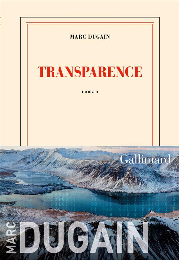 TRANSPARENCE DUGAIN MARC GALLIMARD