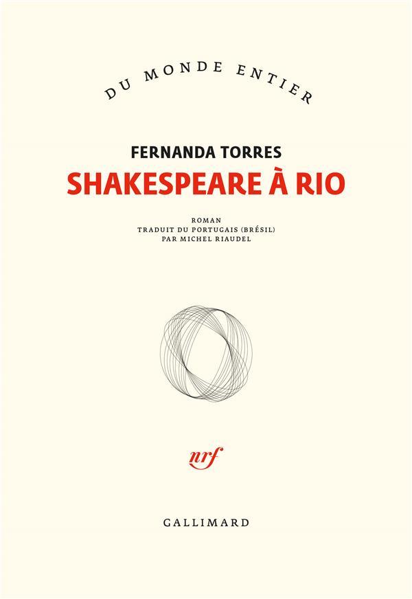 SHAKESPEARE A RIO TORRES, FERNANDA GALLIMARD
