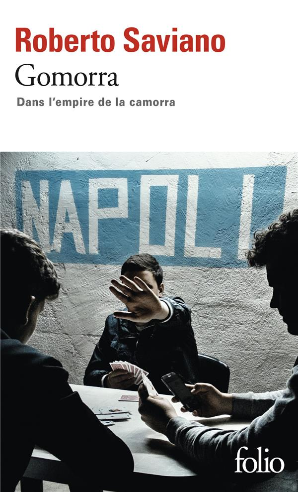 GOMORRA - DANS L'EMPIRE DE LA CAMORRA
