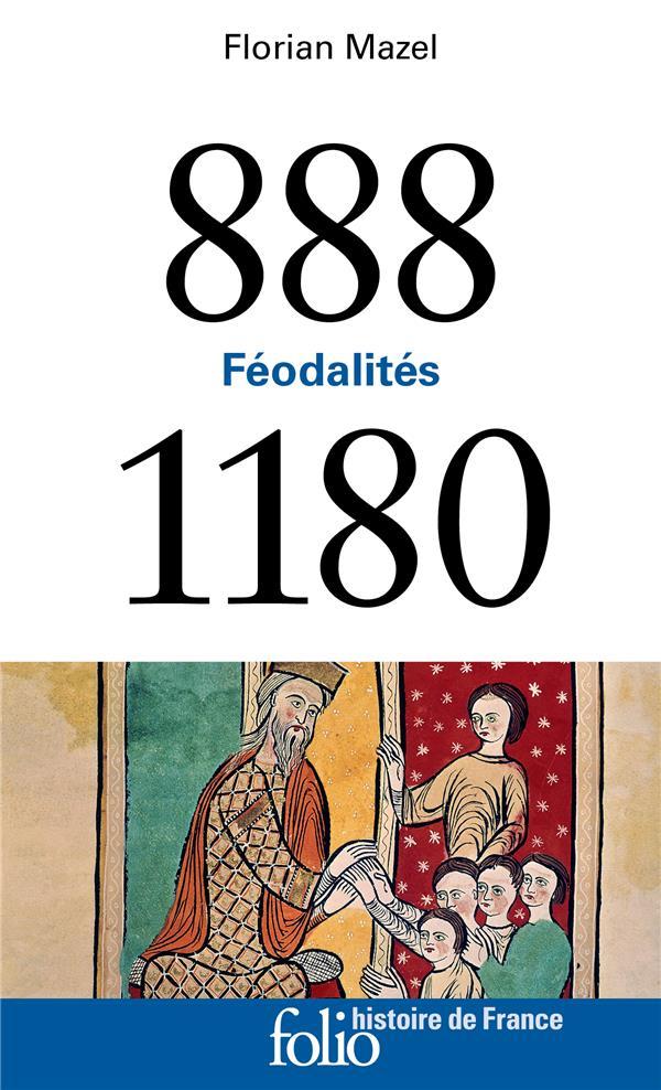 888-1180 - FEODALITES MAZEL FLORIAN GALLIMARD