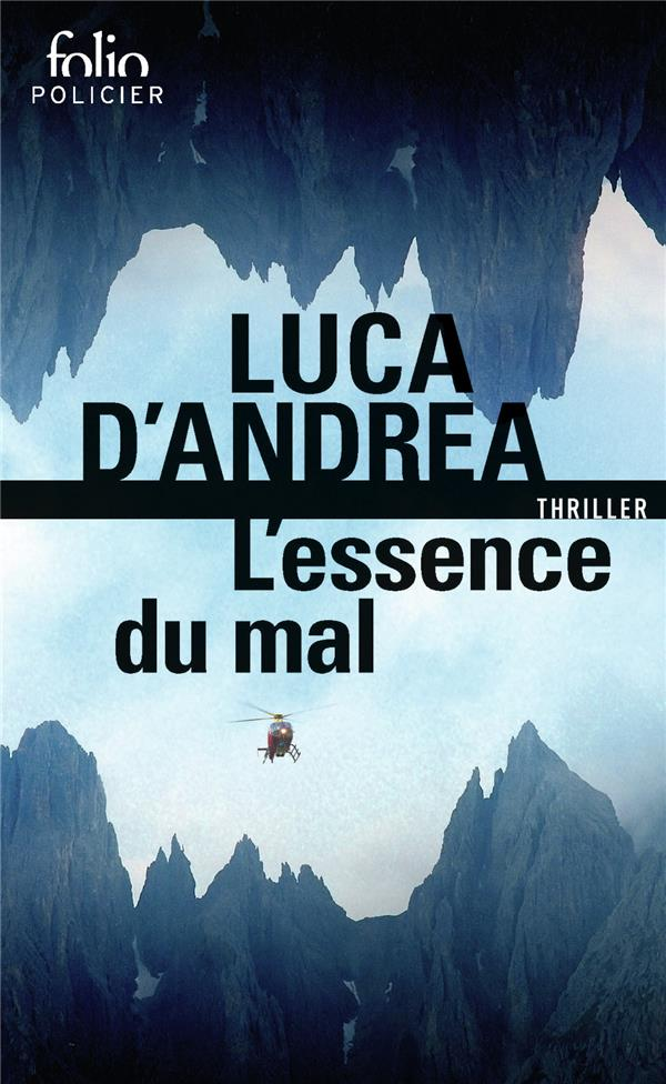 L'ESSENCE DU MAL ANDREA, LUCA D' GALLIMARD