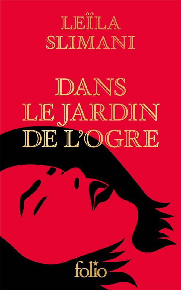 DANS LE JARDIN DE L'OGRE