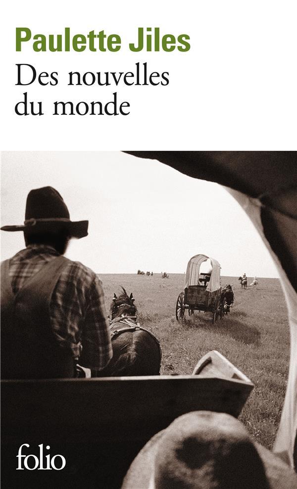 DES NOUVELLES DU MONDE JILES, PAULETTE GALLIMARD