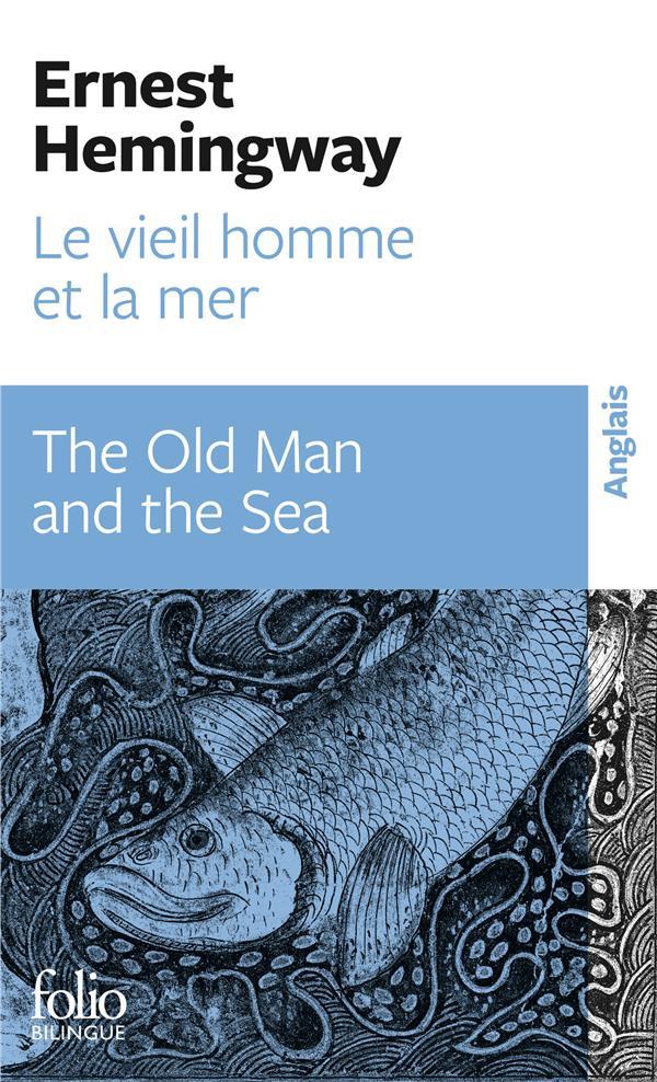 LE VIEIL HOMME ET LA MER/THE O HEMINGWAY ERNEST GALLIMARD