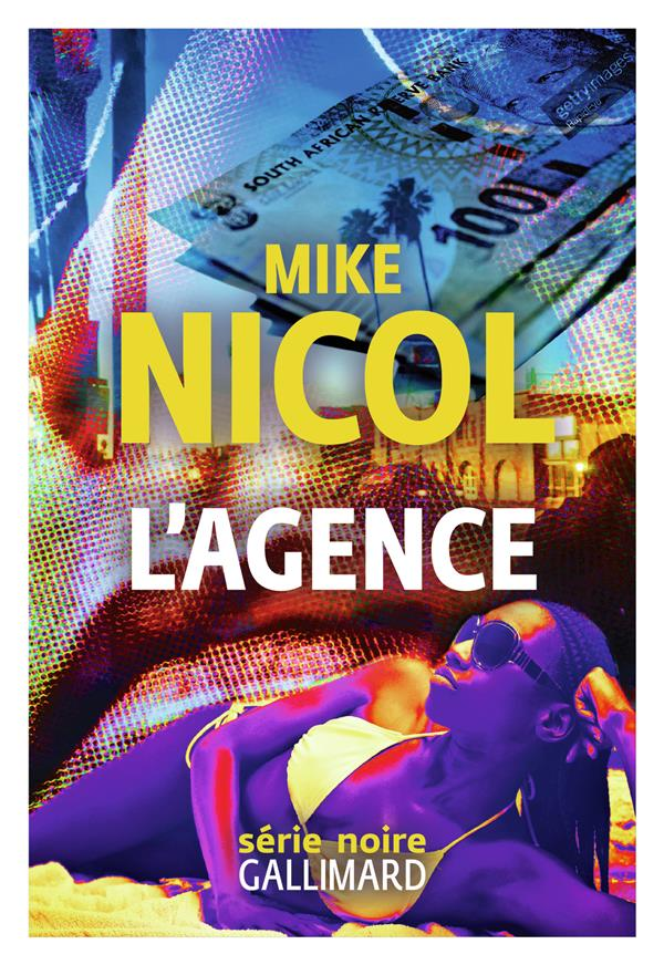 L'AGENCE NICOL MIKE GALLIMARD