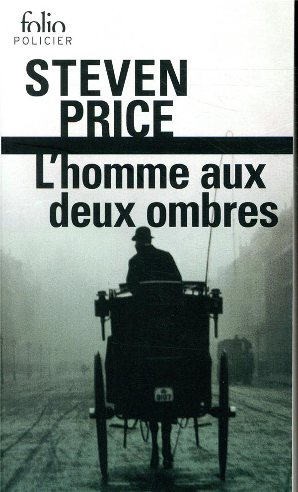 PRICE, STEVEN - L'HOMME AUX DEUX OMBRES
