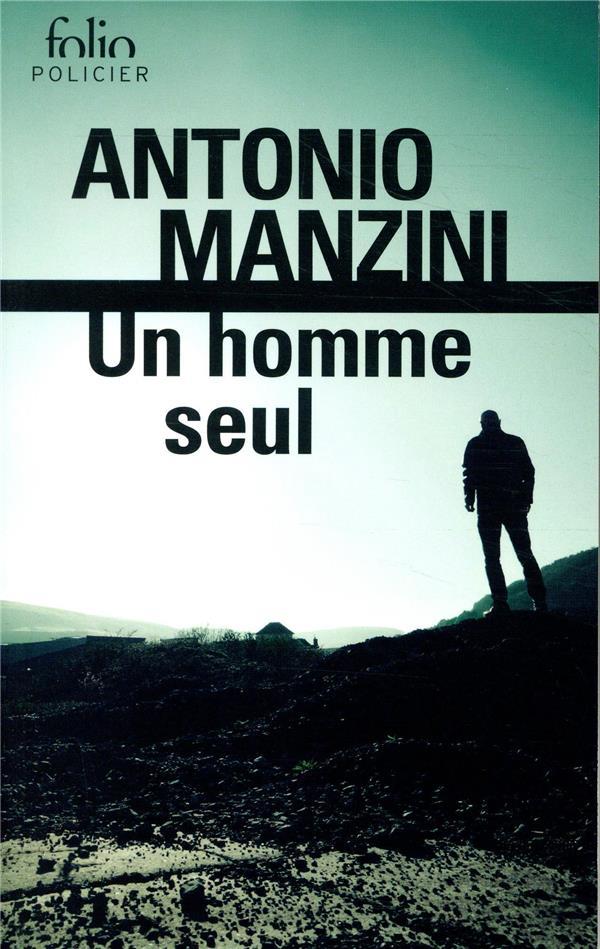 UN HOMME SEUL MANZINI, ANTONIO GALLIMARD