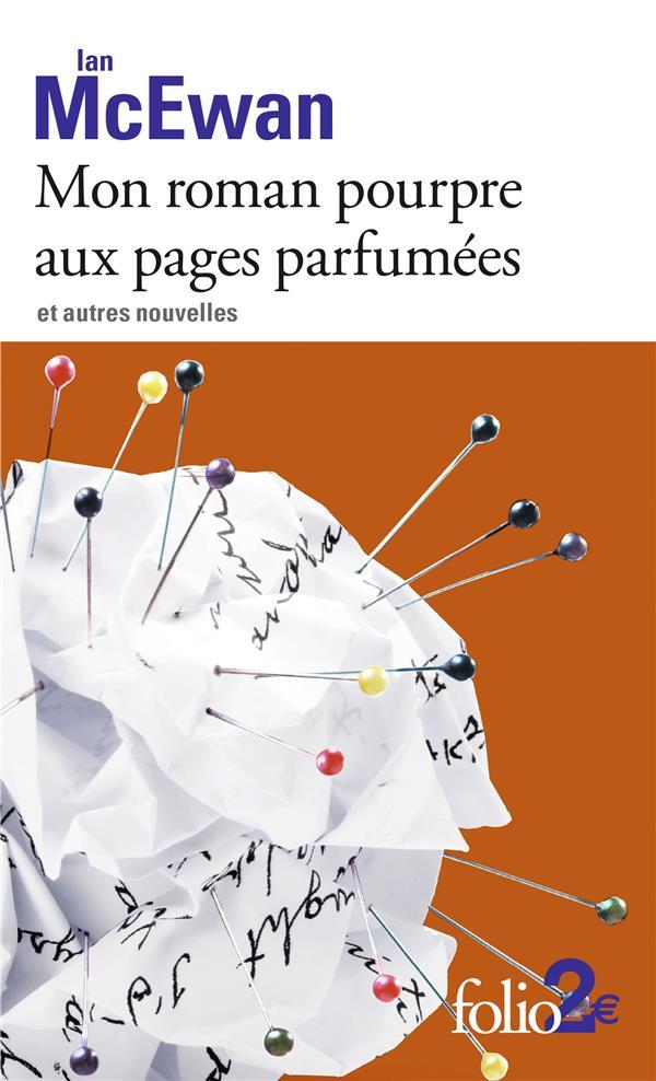 MON ROMAN POURPRE AUX PAGES PARFUMEES ET AUTRES NOUVELLES