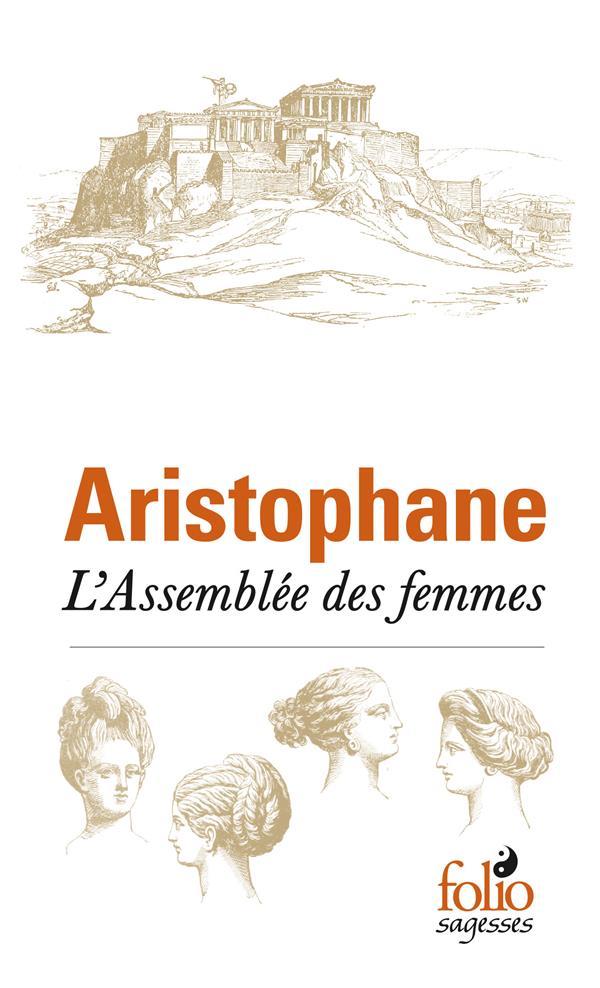 L'ASSEMBLEE DES FEMMES ARISTOPHANE GALLIMARD